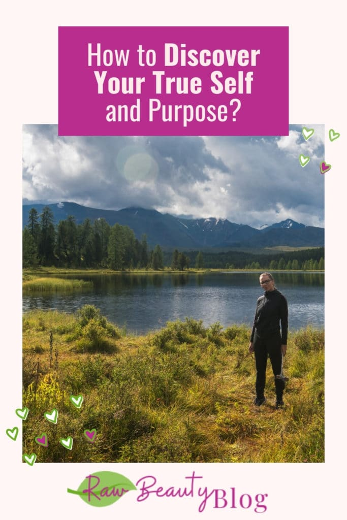 How to Discover Your True Self and Purpose?